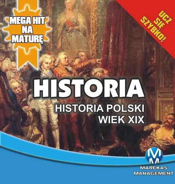 Historia 9. Historia Polski. Wiek XIX