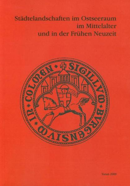 Stadtelandschaften im Ostseeraum im Mittelalter und in der Fruchen Neuzeit
