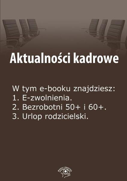 Aktualności kadrowe, wydanie lipiec 2014 r.