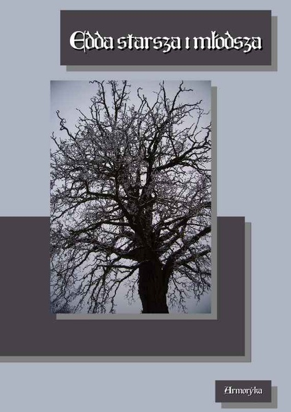 Edda - Starsza, poetycka i Młodsza, prozaiczna