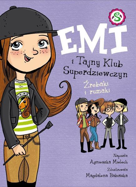 Emi i Tajny Klub Superdziewczyn. Źrebaki i rumaki