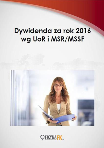 Dywidenda za rok 2016 wg UoR i MSR/MSSF