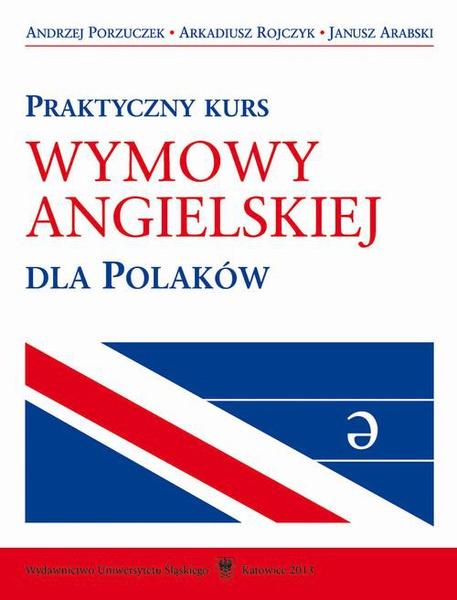 Praktyczny kurs wymowy angielskiej dla Polaków