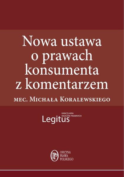 Nowa ustawa o prawach konsumenta z komentarzem