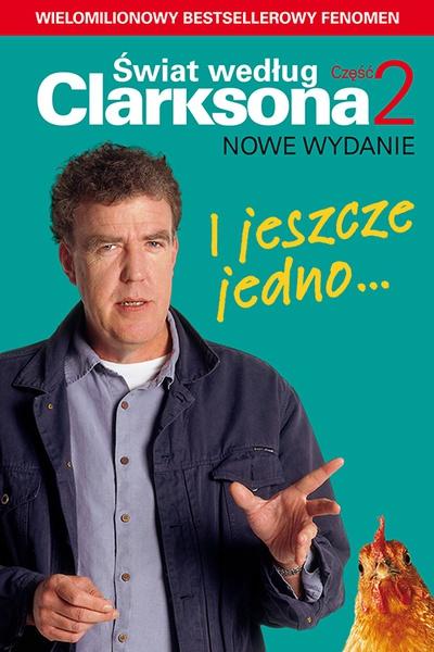 I jeszcze jedno… Świat według Clarksona 2