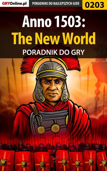 Anno 1503: The New World - poradnik do gry