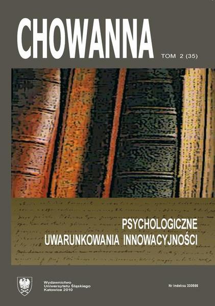 """""""Chowanna"""" 2010, R. 53 (66), T. 2 (35): Psychologiczne uwarunkowania innowacyjności"""