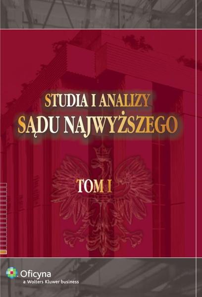 Studia i Analizy Sądu Najwyższego. TOM I