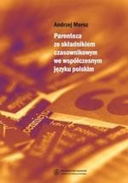 Parenteza ze składnikiem czasownikowym we współczesnym języku polskim