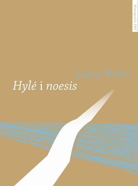 Hylé i noesis. Trzy międzywojenne koncepcje literatury stosowanej
