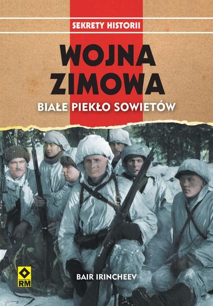Wojna Zimowa. Białe piekło Sowietów