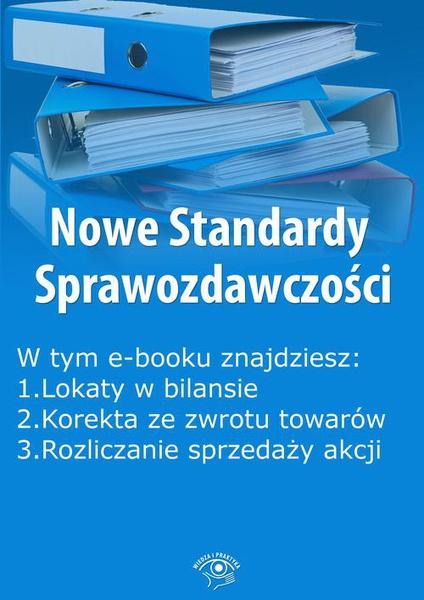 Nowe Standardy Sprawozdawczości, wydanie marzec 2015 r. część II