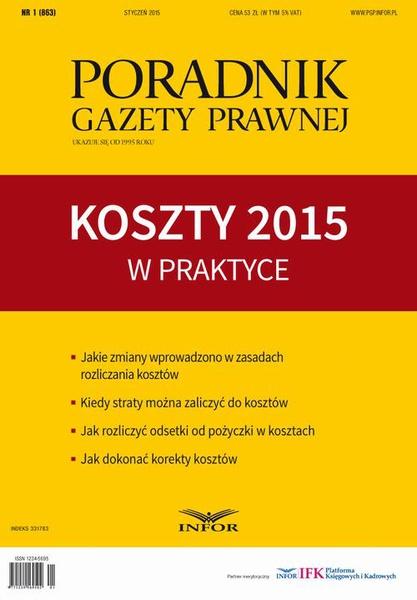 Koszty 2015 w praktyce-Poradnik Gazety Prawnej 1/15