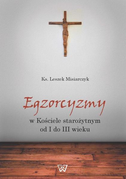 Egzorcyzmy w kościele starożytnym od I do III wieku