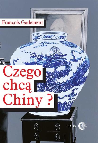Czego chcą Chiny?