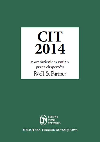 CIT 2014 z omówieniem ekspertów Rödl & Partner