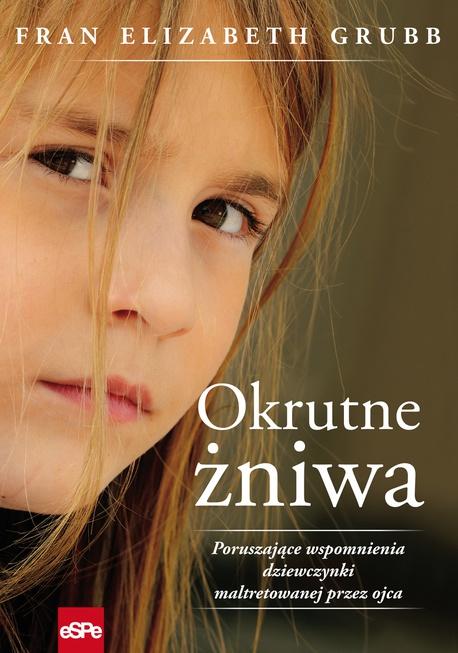 Okrutne żniwa - Fran Elizabeth Grubb