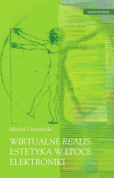 Wirtualne realis. Estetyka w epoce elektroniki