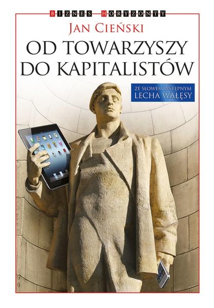 Od towarzyszy do kapitalistów