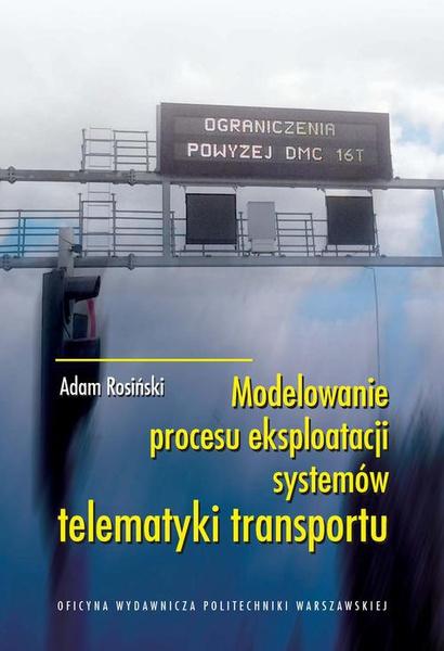 Modelowanie procesu eksploatacji systemów telematyki transportu