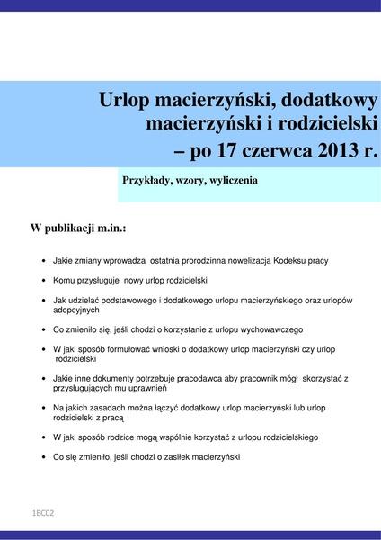 Urlop macierzyński, dodatkowy macierzyński i rodzicielski - po 17 czerwca 2013 r.