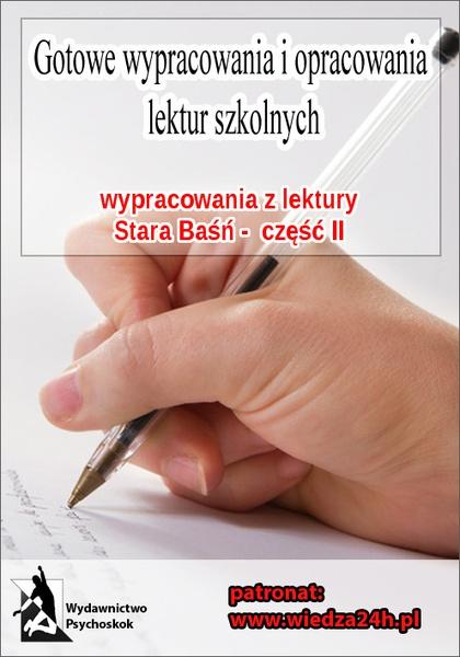 """Wypracowania - J. I. Kraszewski """"Stara baśń"""" - cz. II"""