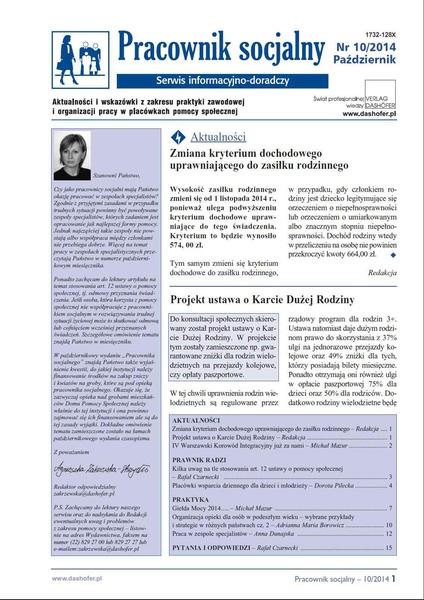 Pracownik socjalny. Aktualności i wskazówki z zakresu praktyki zawodowej i organizacji pracy w placówkach pomocy społecznej. Nr 10/2014