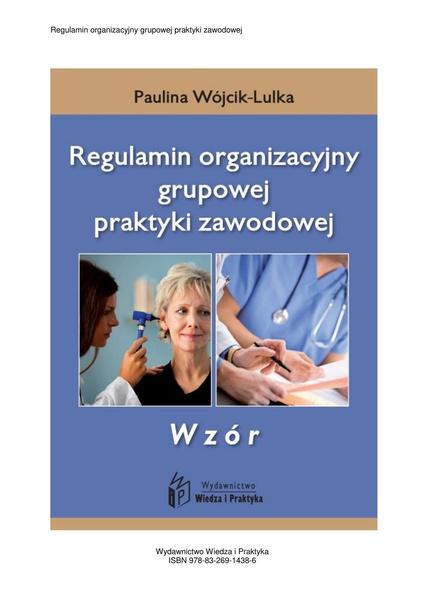 Regulamin organizacyjny grupowej praktyki zawodowej - wzór