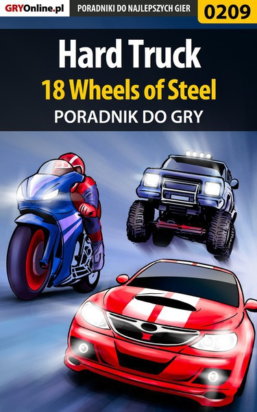 Hard Truck 18 Wheels of Steel - poradnik do gry