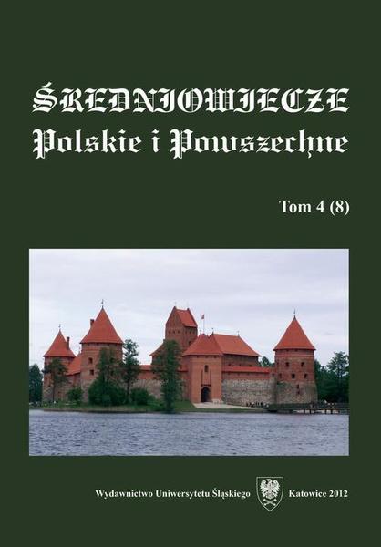 """""""Średniowiecze Polskie i Powszechne"""". T. 4 (8)"""