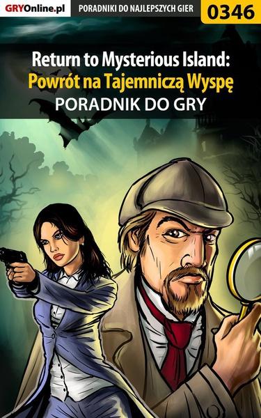 Return to Mysterious Island: Powrót na Tajemniczą Wyspę - poradnik do gry