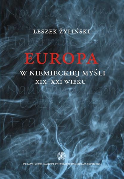 Europa w niemieckiej myśli XIX-XXI wieku