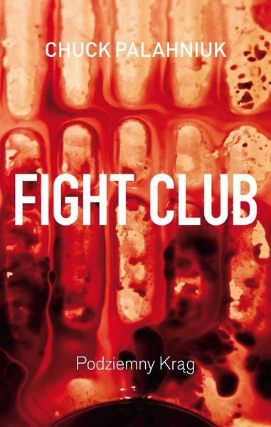 Fight Club. Podziemny krąg
