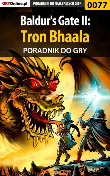 Baldur's Gate II: Tron Bhaala - poradnik do gry