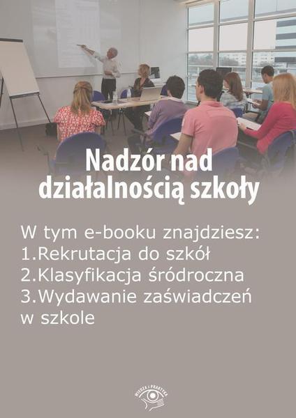 Nadzór nad działalnością szkoły, wydanie grudzień-styczeń 2016 r.