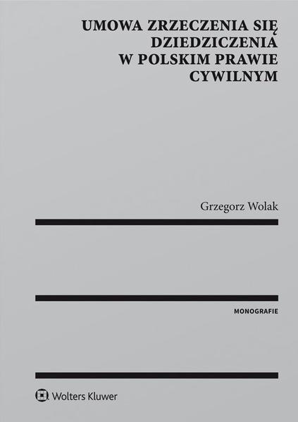 Umowa zrzeczenia się dziedziczenia w polskim prawie cywilnym