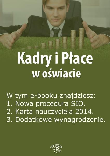 Kadry i Płace w oświacie. Wydanie luty 2014 r.