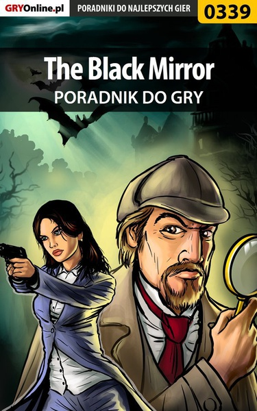 The Black Mirror - poradnik do gry