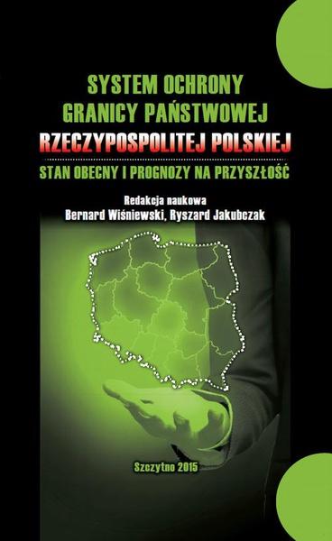 System ochrony granicy państwowej Rzeczypospolitej Polskiej i prognozy na przyszłość