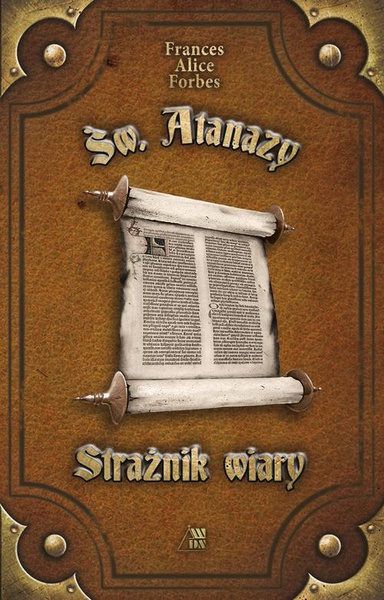 Św. Atanazy - Strażnik wiary