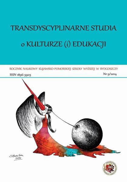 Rocznik Naukowy KPSW w Bydgoszczy. Transdyscyplinarne studia o kulturze (i) edukacji