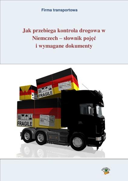 Jak przebiega kontrola drogowa w Niemczech - słownik pojęć i wymagane dokumenty
