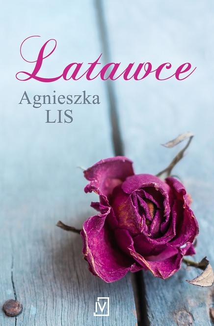 Latawce - Agnieszka Lis