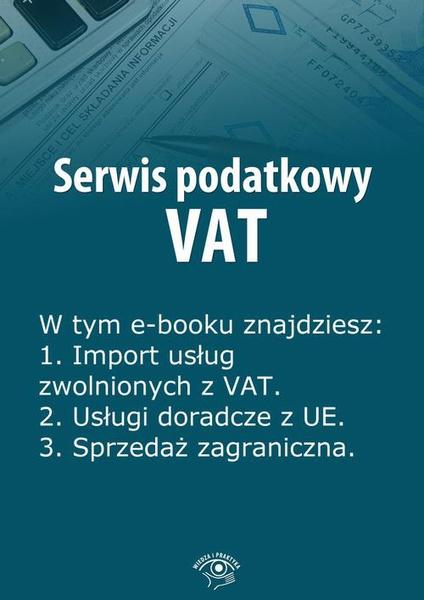 Serwis podatkowy VAT, wydanie marzec 2014 r.