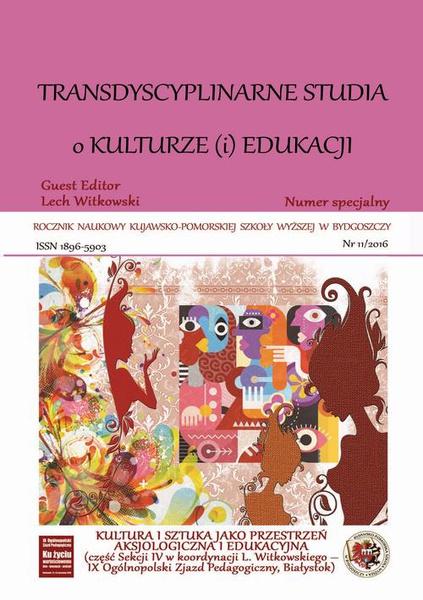 Rocznik Naukowy Kujawsko-Pomorskiej Szkoły Wyższej w Bydgoszczy. Tarnsdyscyplinarne Studia o Kulturze (i) Edukacji