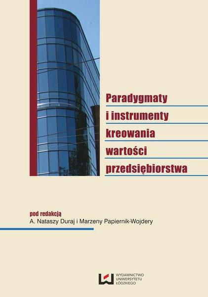 Paradygmaty i instrumenty kreowania wartości przedsiębiorstwa