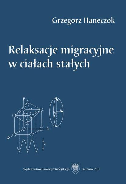Relaksacje migracyjne w ciałach stałych