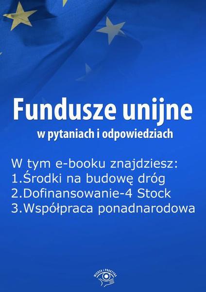 Fundusze unijne w pytaniach i odpowiedziach, wydanie luty 2016 r.