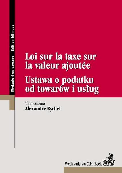 Ustawa o podatku od towarów i usług Loi sur la taxe sur la valeur ajoutee