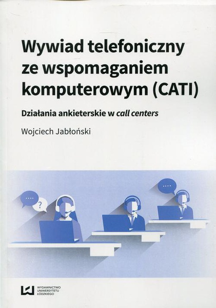 Wywiad telefoniczny ze wspomaganiem komputerowym (CATI)